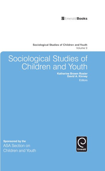 Book cover for Sociological Studies of Children and Youth a book by Katherine Brown Rosier, David A. Kinney