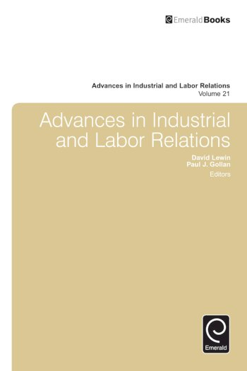 Book cover for Advances in Industrial and Labor Relations, a book by David  Lewin, Paul J. Gollan