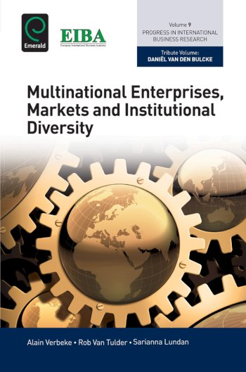 Book cover for Multinational Enterprises, Markets and Institutional Diversity a book by Alain  Verbeke, Rob van Tulder, Sarianna  Lundan