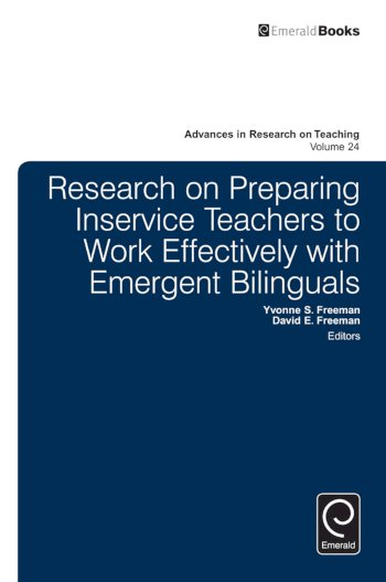 Book cover for Research on Preparing Inservice Teachers to Work Effectively with Emergent Bilinguals a book by Yvonne S. Freeman, David E. Freeman