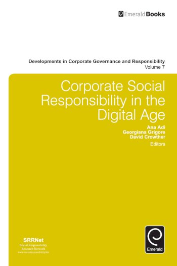 Book cover for Corporate Social Responsibility in the Digital Age a book by Ana  Adi, Professor David  Crowther, Georgiana  Grigore