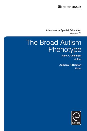 Book cover for The Broad Autism Phenotype a book by Anthony F. Rotatori, Julie A. Deisinger