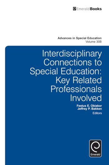 Book cover for Interdisciplinary Connections to Special Education:  Key Related Professionals Involved a book by Anthony F. Rotatori, Jeffrey P. Bakken, Festus E. Obiakor