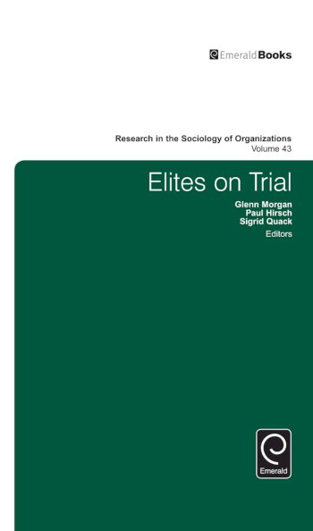 Book cover for Elites on Trial a book by Glenn  Morgan, Sigrid  Quack, Paul  Hirsch