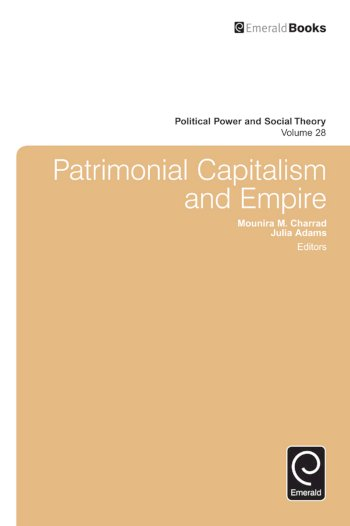 Book cover for Patrimonial Capitalism and Empire a book by Mounira Maya Charrad, Julia P. Adams