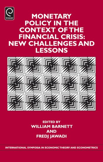 Book cover for Monetary Policy in the Context of Financial Crisis:  New Challenges and Lessons a book by Fredj  Jawadi, William  Barnett