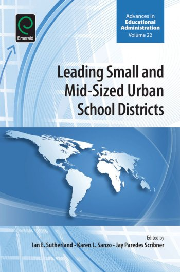 Book cover for Leading Small and Mid-Sized Urban School Districts a book by Karen L. Sanzo, Ian E. Sutherland, Jay P. Scribner