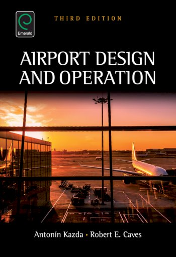 Book cover for Airport Design and Operation a book by Antonin  Kazda, Robert E. Caves