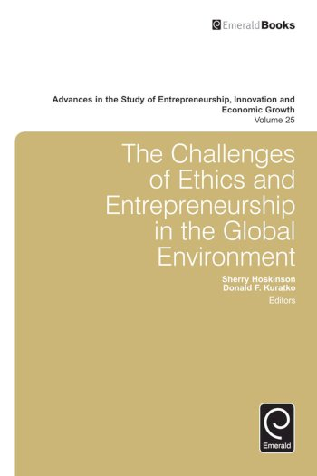 Book cover for The Challenges of Ethics and Entrepreneurship in the Global Environment a book by Sherry  Hoskinson, Donald F. Kuratko
