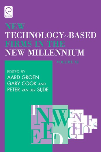 Book cover for New Technology-Based Firms in the New Millennium a book by Aard  Groen, Gary  Cook, Peter Van Der Sijde
