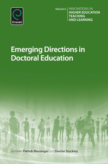Book cover for Emerging Directions in Doctoral Education a book by Patrick  Blessinger, Denise  Stockley