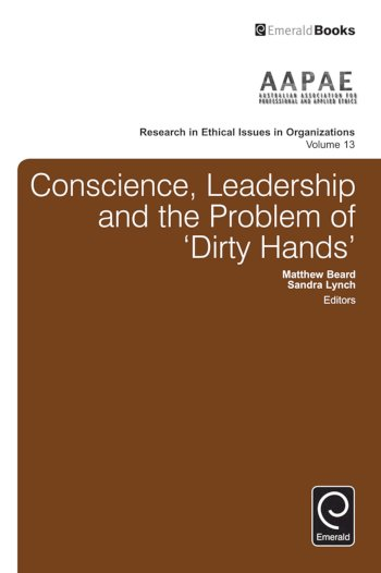 Book cover for Conscience, Leadership and the Problem of 'Dirty Hands' a book by Howard  Harris, Michael  Schwartz, Sandra  Lynch, Matthew  Beard