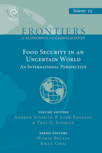 Book cover for Food Security in an Uncertain World:  An International Perspective a book by Andrew  Schmitz, P. Lynn Kennedy, Troy G. Schmitz