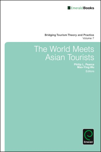 Book cover for The World Meets Asian Tourists a book by Jafar  Jafari, Liping A. Cai, Philip L. Pearce, MaoYing  Wu