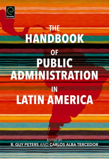 Book cover for The Handbook of Public Administration in Latin America a book by B. Guy Peters, Carlos R. Alba Tercedor