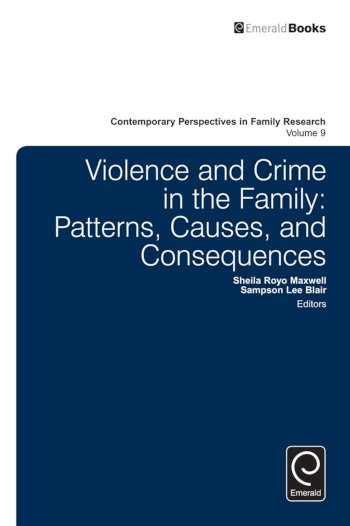 Book cover for Violence and Crime in the Family:  Patterns, Causes, and Consequences a book by Sampson Lee Blair, Sampson Lee Blair, Sheila Royo Maxwell
