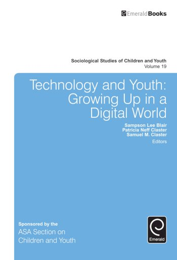 Book cover for Technology and Youth:  Growing Up in a Digital World a book by Sampson Lee Blair, Patricia Neff Claster, Samuel M. Claster