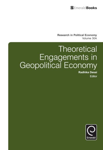 Book cover for Theoretical Engagements in Geopolitical Economy a book by Paul  Zarembka, Radhika  Desai
