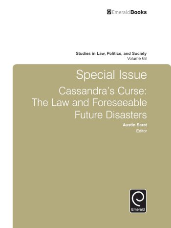 Book cover for Special Issue Cassandra's Curse:  The Law and Foreseeable Future Disasters a book by Austin  Sarat