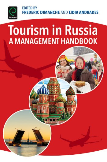Book cover for Tourism in Russia:  A Management Handbook a book by Frederic  Dimanche, Lidia  Andrades