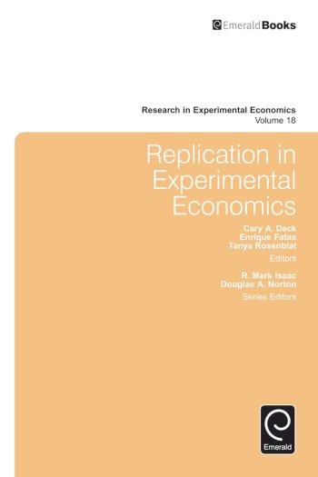 Book cover for Replication in Experimental Economics a book by Tanya  Rosenblat, Enrique  Fatas, Cary A. Deck