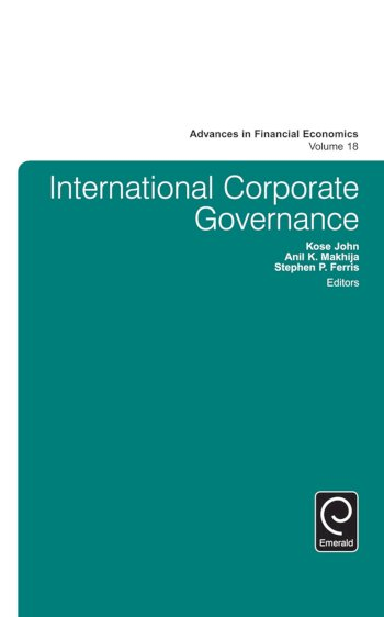 Book cover for International Corporate Governance a book by Kose  John, Stephen P. Ferris, Anil K. Makhija