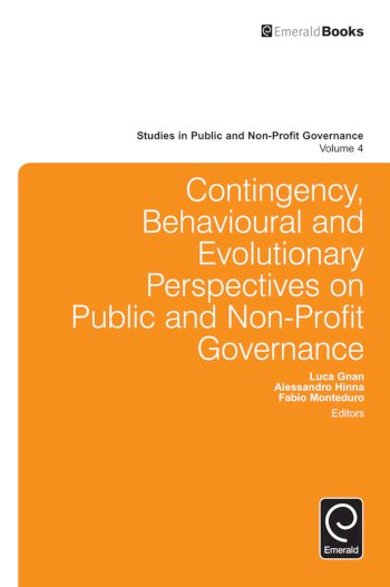 Book cover for Contingency, Behavioural and Evolutionary Perspectives on Public and Non-Profit Governance a book by Fabio  Monteduro, Alessandro  Hinna, Luca  Gnan