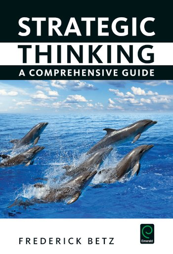 Book cover for Strategic Thinking:  A Comprehensive Guide a book by Frederick  Betz