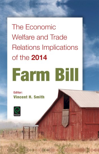 Book cover for The Economic Welfare and Trade Relations Implications of the 2014 Farm Bill a book by Vincent H. Smith
