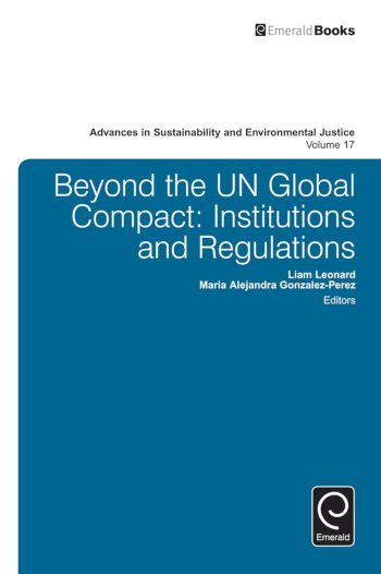Book cover for Beyond the UN Global Compact:  Institutions and regulations a book by Liam  Leonard, Maria Alejandra GonzalezPerez