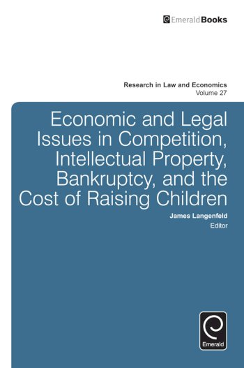 Book cover for Economic and Legal Issues in Competition, Intellectual Property, Bankruptcy, and the Cost of Raising Children a book by James  Langenfeld