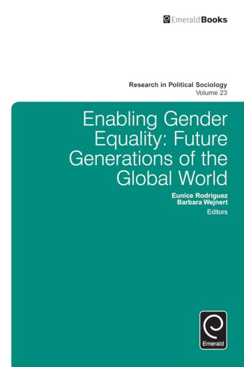 Book cover for Enabling Gender Equality:  Future Generations of the Global World a book by Barbara  Wejnert, Eunice  Rodriguez