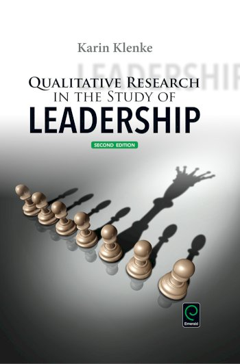 Book cover for Qualitative Research in the Study of Leadership a book by Karin  Klenke