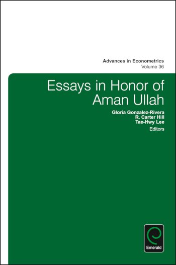 Book cover for Essays in Honor of Aman Ullah a book by Thomas B. Fomby, Juan Carlos Escanciano, Eric  Hillebrand, Ivan  Jeliazkov, R. Carter Hill, R. Carter Hill, Gloria  GonzalezRivera, TaeHwy  Lee