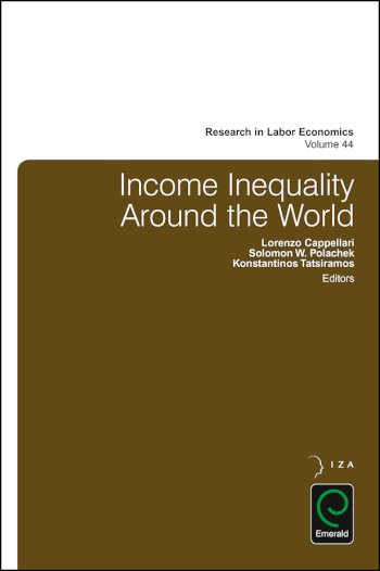 Book cover for Income Inequality Around the World a book by Lorenzo  Cappellari, Konstantinos  Tatsiramos, Solomon W. Polachek