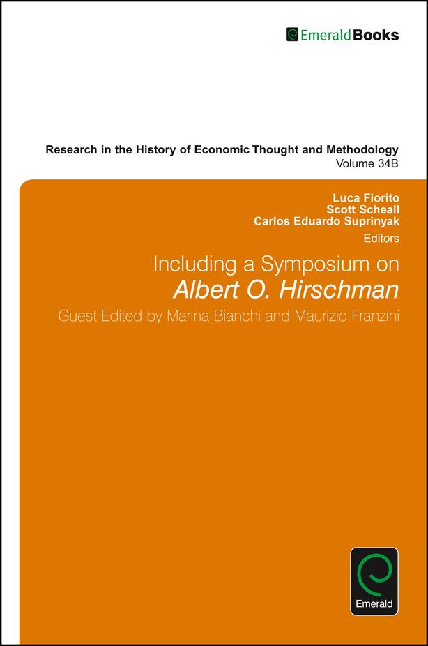 Book cover for Including a Symposium on Albert O Hirschman a book by Luca  Fiorito, Scott  Scheall, Carlos Eduardo Suprinyak, Marina  Bianchi, Maurizio  Franzini