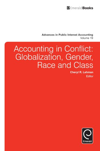 Book cover for Accounting in Conflict:  Globalization, Gender, Race and Class a book by Cheryl R. Lehman