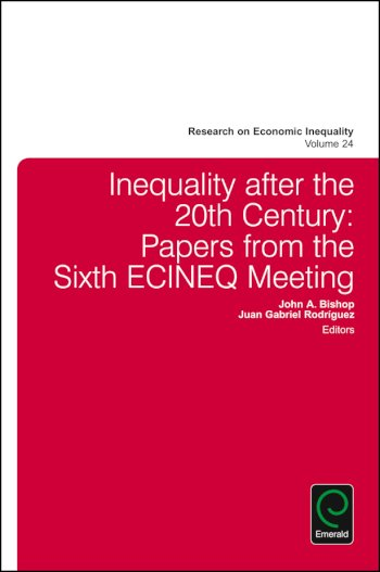 Book cover for Inequality after the 20th Century:  Papers from the Sixth ECINEQ Meeting a book by John A. Bishop, Juan Gabriel Rodriguez