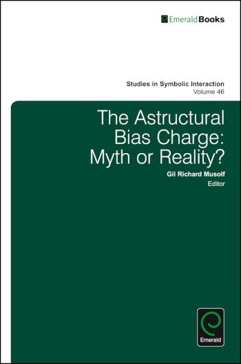 Book cover for The Astructural Bias Charge:  Myth or Reality? a book by Norman K. Denzin, Gil Richard Musolf