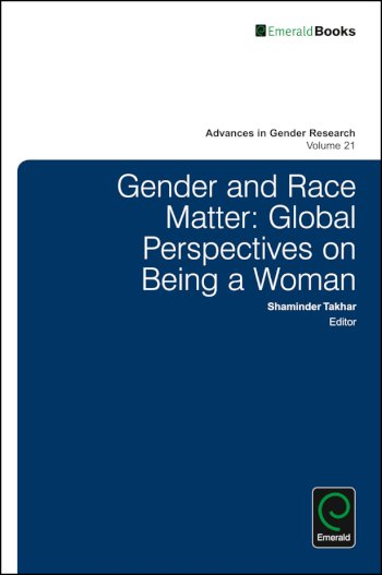 Book cover for Gender and Race Matter:  Global Perspectives on Being a Woman a book by Shaminder  Takhar