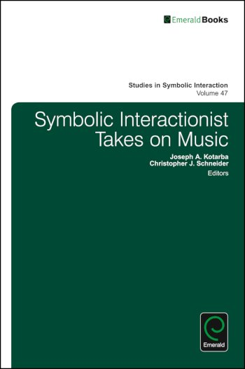 Book cover for Symbolic Interactionist Takes on Music a book by Norman K. Denzin, Christopher J. Schneider, Joseph A. Kotarba
