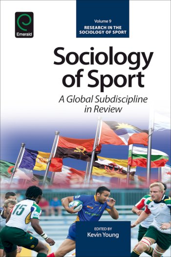 Book cover for Sociology of Sport:  A Global Subdiscipline in Review a book by Kevin  Young