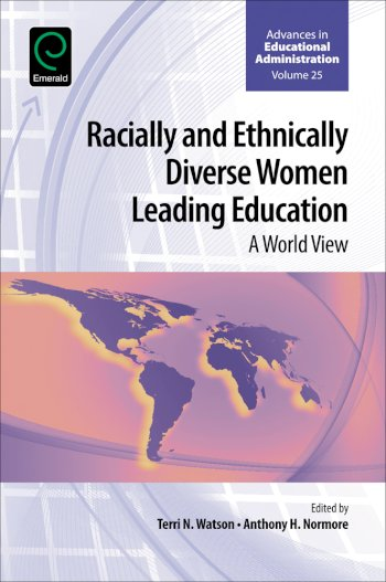 Book cover for Racially and Ethnically Diverse Women Leading Education:  A World View a book by Terri N. Watson, Anthony H. Normore