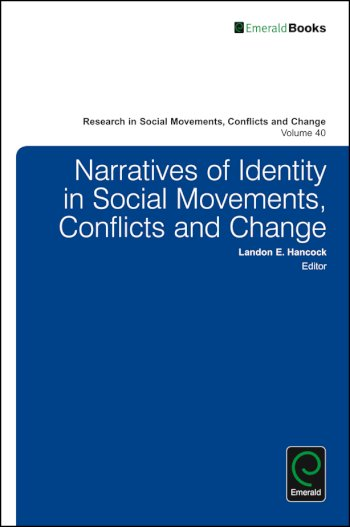 Book cover for Narratives of Identity in Social Movements, Conflicts and Change a book by Landon E. Hancock