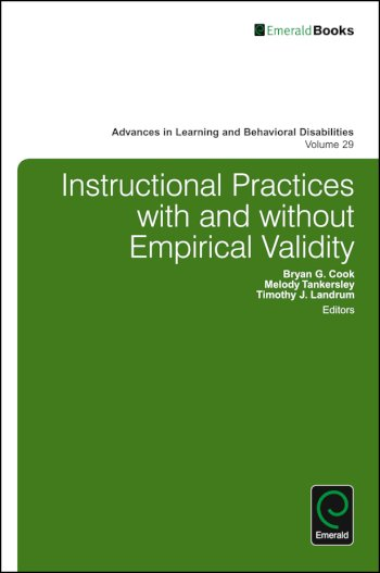 Book cover for Instructional Practices with and without Empirical Validity a book by Bryan G. Cook, Melody  Tankersley, Timothy J. Landrum