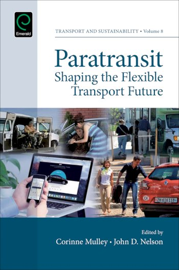 Book cover for Paratransit:  Shaping the Flexible Transport Future a book by Jon  Shaw, Stephen  Ison, Corinne  Mulley, John D. Nelson