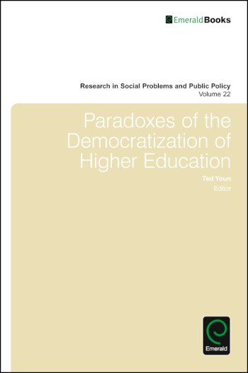 Book cover for Paradoxes of the Democratization of Higher Education a book by William R. Freudenberg, Ted I. K. Youn, Ted I. K. Youn