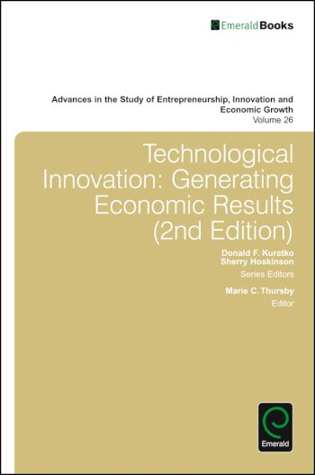 Book cover for Technological Innovation:  Generating Economic Results a book by Donald F. Kuratko, Sherry  Hoskinson, Marie C. Thursby