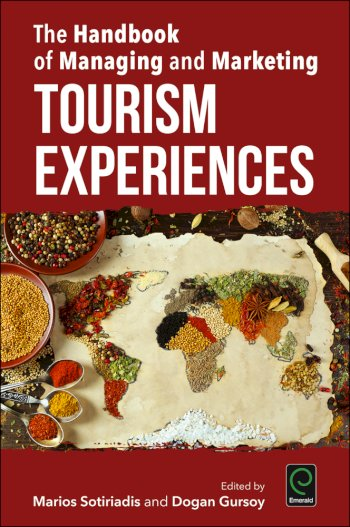 Book cover for The Handbook of Managing and Marketing Tourism Experiences a book by Marios  Sotiriadis, Dogan  Gursoy