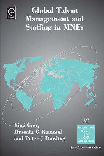 Book cover for Global Talent Management and Staffing in MNEs a book by Ying  Guo, Hussain G. Rammal, Peter J. Dowling